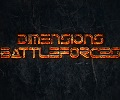 Dimensions Battleforces - The War continues: Ein neues Strategiespiel in der Erprobungsphase